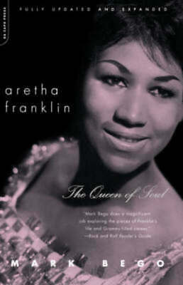 Aretha Franklin: the queen of soul by Mark Bego (Paperback) Fast and FREE P & P