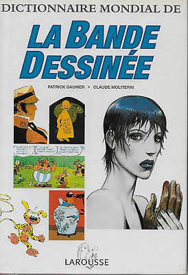 Dictionary World de La Bande-Dessinee/Larousse - P.Gaumer -1994