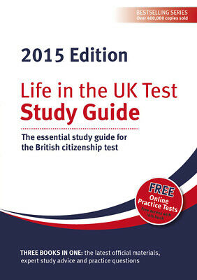 Life in the UK test: study guide : the essential study guide for the British
