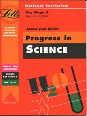 National Curriculum.: Asssess your child's progress in science by Graham Booth