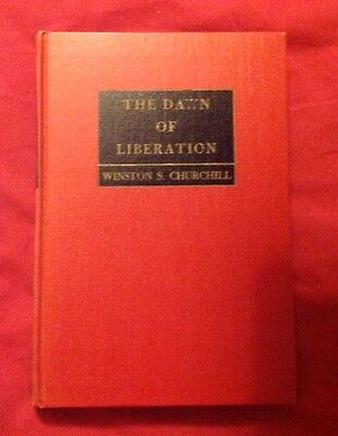 The Dawn of Liberation - Winston S. Churchill - HB 1st Edition 1945