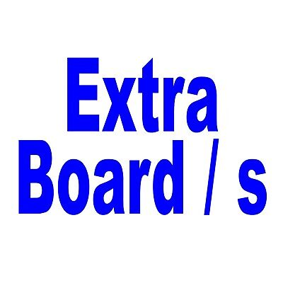 Extra Board or Boards