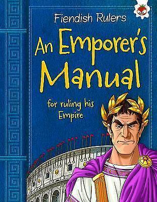 An Emperor's Manual for Ruling His Empire: Fiendish Rulers by Catherine