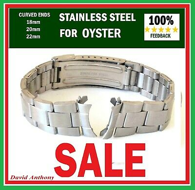 CHOICE 18MM 20MM 22MM For OYSTER STYLE LINK, CURVED ENDS.WATCH BRACELET, QUALITY