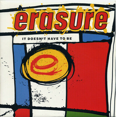 "Erasure It Doesn't Have To Be G+ XA4 7"", Single"