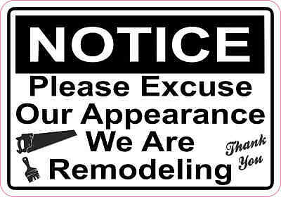 5in x 3.5in Notice Remodeling Sticker Vinyl Doors Signs Stickers