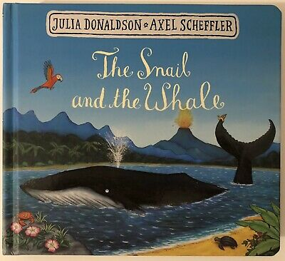 The Snail and the Whale by Julia Donaldson (Board book, 2017)