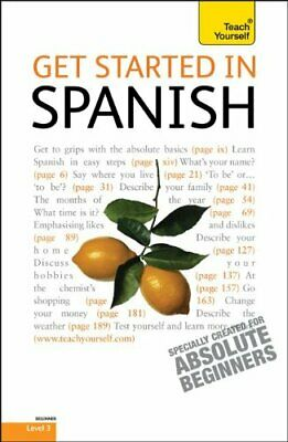 NEW - Get Started in Spanish: A Teach Yourself Guide (TY: Language Guides)