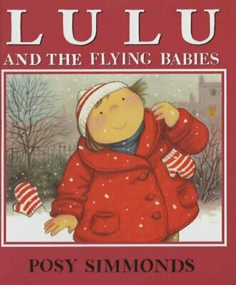 Lulu And The Flying Babies By Posy Simmonds. 9780099451150