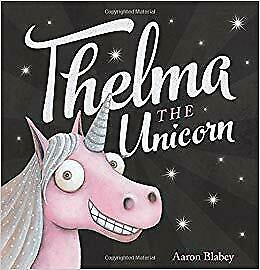 📚 Thelma The Unicorn by Aaron Blabey 📚 Great Aussie Storybook Collection 📚