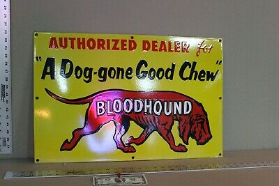 Scarce Bloodhound Chewing Tobacco Dog Porcelain Metal Sign Gas Oil Farm Alden