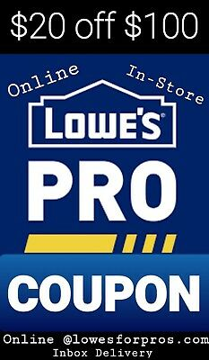 4 x LOWES $20 OFF $100 COUPONi PRINTABLE EXP 4/09 IN-STORE/ONLINE @LOWESFORPROS