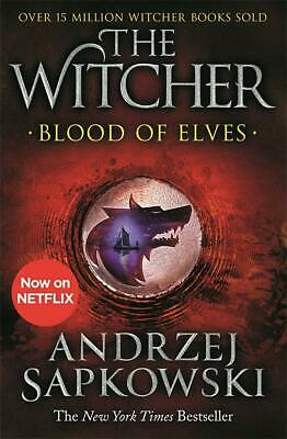 The Witcher: Blood of Elves – Now a major Netflix show (Paperback) 9781473231078