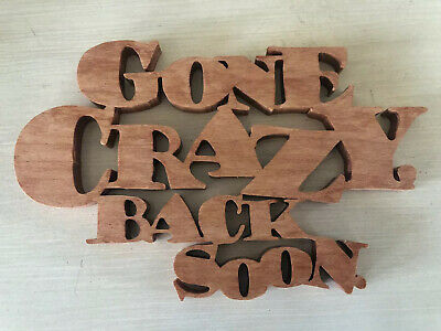 "Gone Crazy Be back soon patch FUN GIFT fathers day 1X4/"" iron on UGET2 010 Easter"