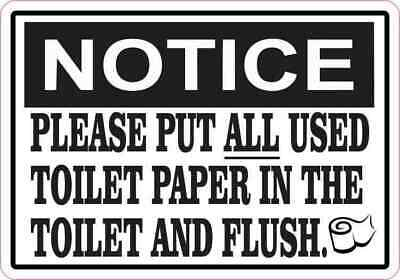 5x3.5 Notice Please Put All Used Toilet Paper in the Toilet and Flush Sticker