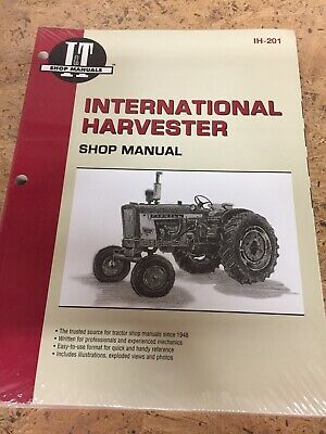 IH-201 I&T Service Manual IH International Tractor 100 200 404 330 504 B-275 ++