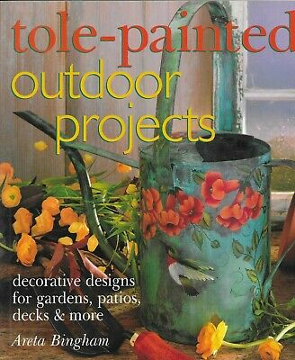 Tole-Painted Outdoor Projects~Areta Bingham~Tables~Chairs~Pots~Pavers