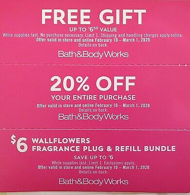 3 BATH & BODY WORKS GIFT + 20% OFF entire purchase + $6 wallflowers exp 3/01/20