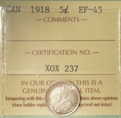 1918 Canada Silver  5 Cent - ICCS EF-45  -  Serial # X0X 237