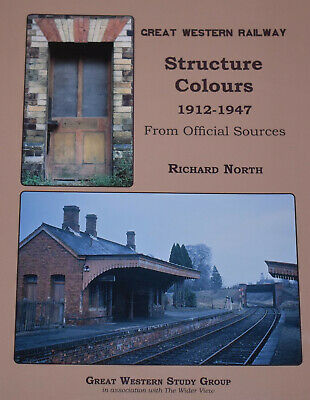 GWR STRUCTURE COLOURS Great Western Railway History NEW Steam Rail 1912-1947