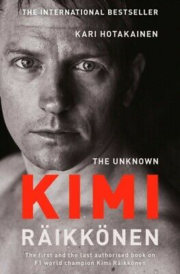 Kari Hotakainen (Author) - The Unknown Kimi Raikkonen