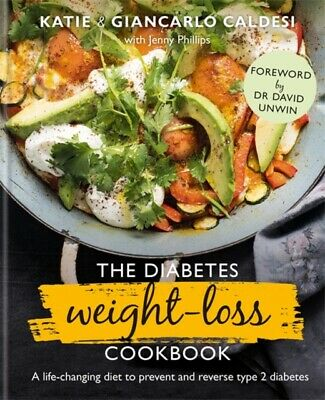 Katie Caldesi (Author)  - The Diabetes Weight-Loss Cookbook