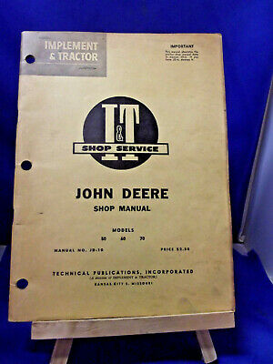 JOHN DEERE SHOP MANUAL 50 60 70 TRACTOR I&T JD-10 1956 copyright