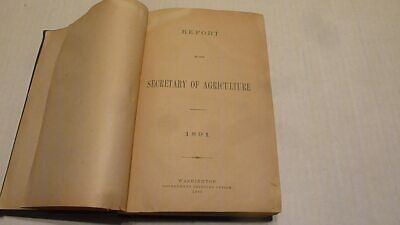 Antique 1891 Report Of The Secretary Of Agriculture With Maps