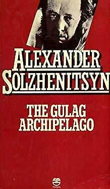 Gulag Archipelago, 1918-1956 Vol. 2 : An Experiment in Literary Investigation
