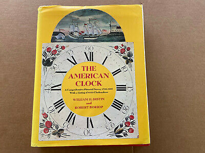 The American Clock By William Distin And Robert Bishop First Ed 1976