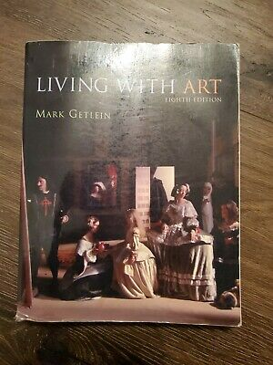 Living with Art by Mark Getlein and Rita Gilbert (Paperback)