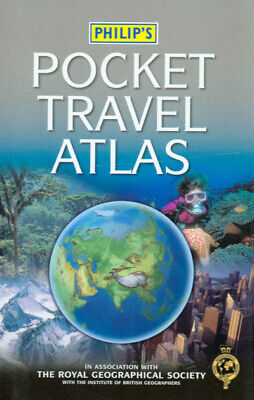 Philip's pocket travel atlas by Royal Geographical Society (Hardback)