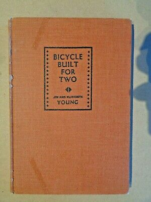 Bicycle Built for TwoJim & Elizabeth Young1940