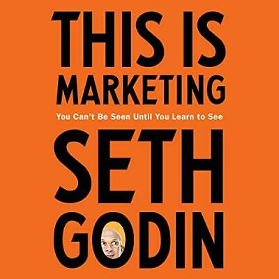 This Is Marketing You Can't Be Seen Until You Learn to C Seth Godin (AudioBook)
