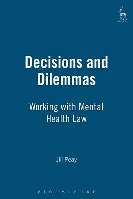 BOOK NEW Decisions and Dilemmas by Peay, Jill (2003)