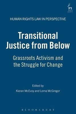 BOOK NEW Transitional Justice from Below (2008)