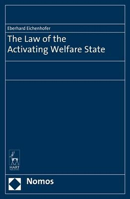 BOOK NEW The Law of the Activating Welfare State (2015)
