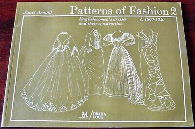 Janet Arnold Patterns Of Fashion 2 Englishwomen's Dresses 1860-1940 Book (1991)