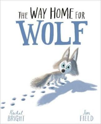 The way home for wolf by Rachel Bright (Paperback / softback) Quality guaranteed