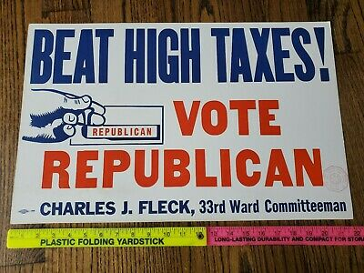 "50s Political Poster ""BEAT HIGH TAXES VOTE REPUBLICAN"" Trump"