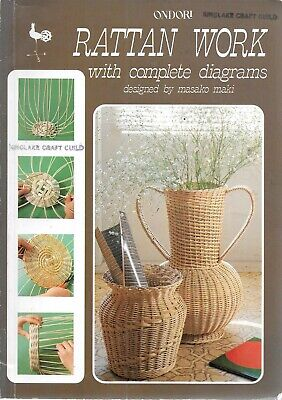 Ondori Rattan work with complete diagrams book PB basket weaving projects 1986