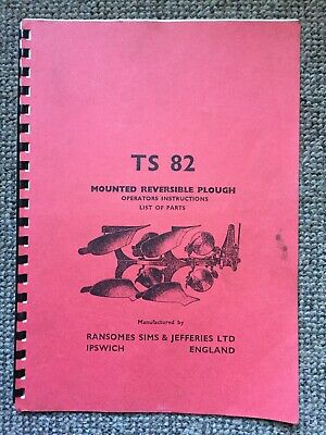 Old Ford-Ransomes TS 82 Tractor mounted reversible plough instruction/parts book