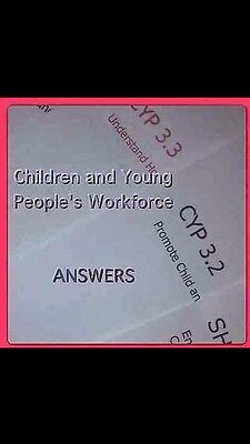 Level 3 ANSWERS Children And Young People's Workforce Diploma CORE MODULES