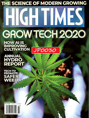 High Times Magazine March 2020, The Science Of Modern Growing, Brand New/Sealed