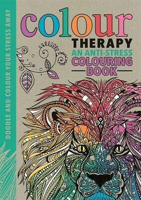 Colour Therapy: An Anti-Stress Colouring Book by Cindy Wilde (Hardback)