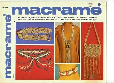 Macrame, an easy to follow illustrated guide for teachers & hobbyists 21 designs