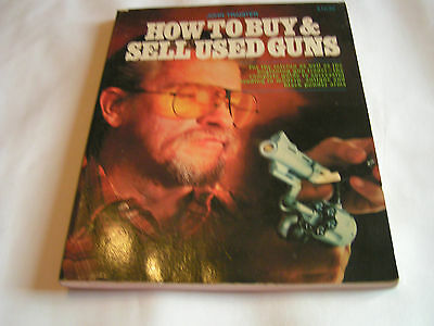 1986 How to Buy and Sell Used Guns by John E. Traister (OL4)