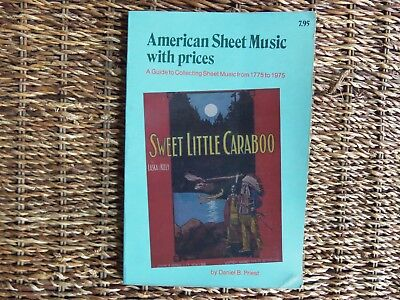 PRICE GUIDE AMERICAN SHEET MUSIC by Priest