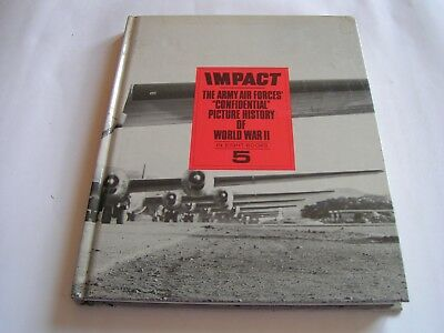 Impact Army Air Forces Confidential Picture Wwii 5