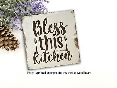 Bless This Kitchen Sign Welcome Farmhouse Decor Wood Sign 5x5x1 8 14 99 Picclick